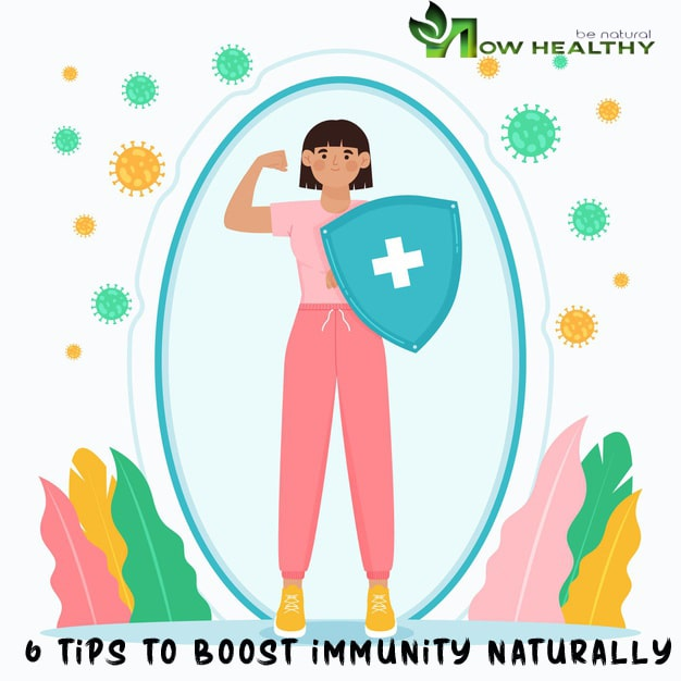 6 Tips to Boost Immunity naturally