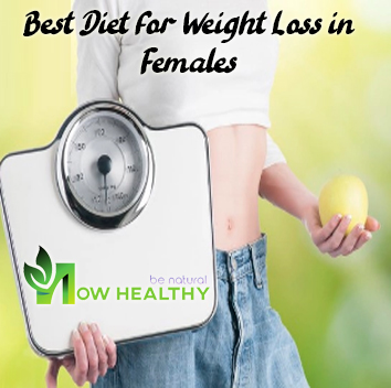 Best Diet for Weight Loss in Females